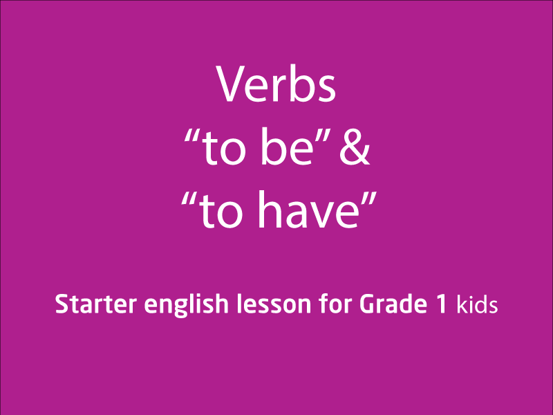 "SubjectCoach | Verbs ""to be"" and ""to have"""