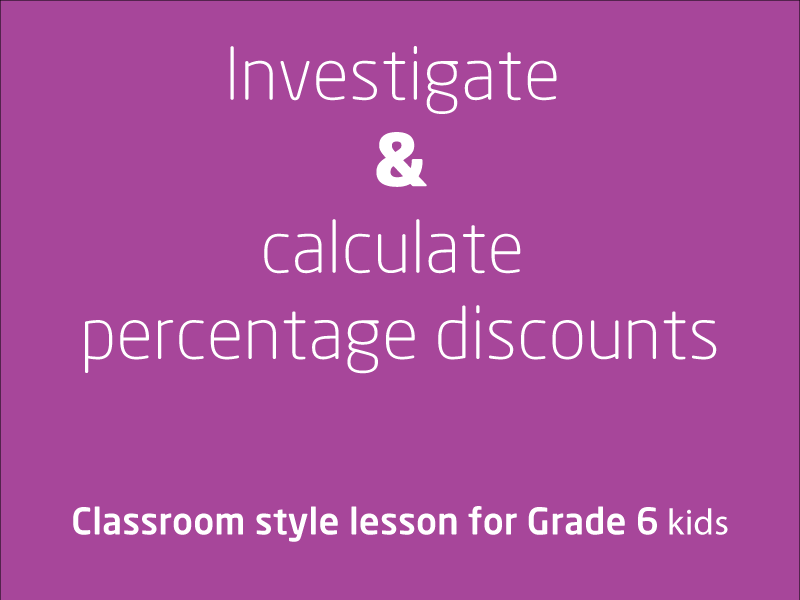 SubjectCoach | Investigate and calculate percentage discounts