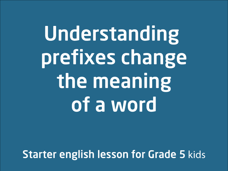 SubjectCoach | Understand how a prefix changes the meaning or grammatical form of a word