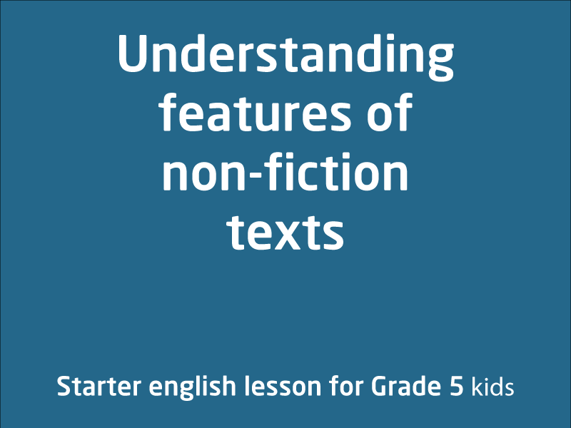 SubjectCoach | Understanding features of non-fiction texts
