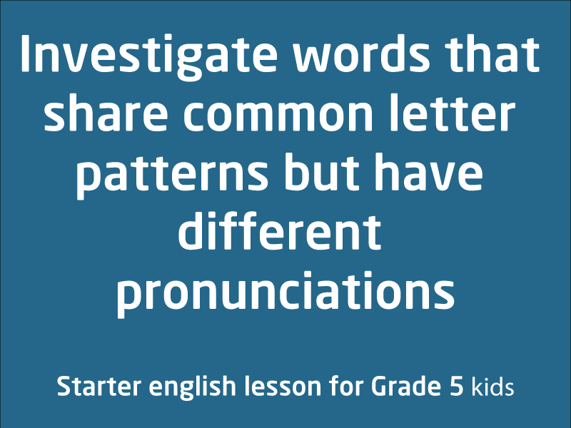 SubjectCoach | Words that share common letter patterns but have different pronunciations