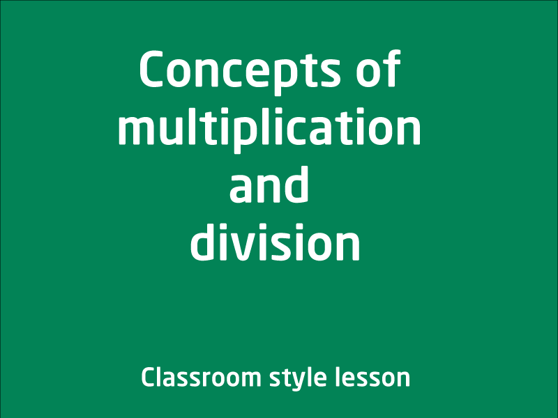 SubjectCoach | Concepts of multiplication and division
