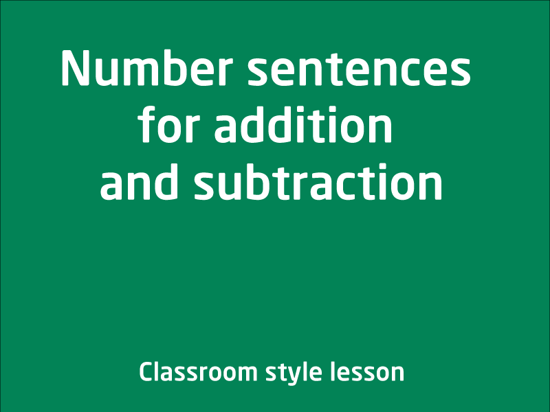 SubjectCoach | Number sentences for addition and subtraction