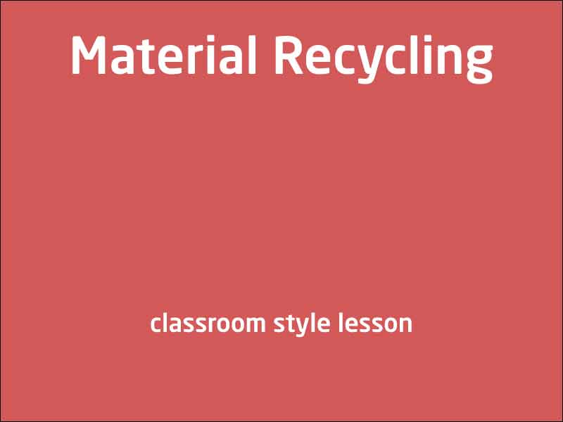 SubjectCoach | Material Recycling