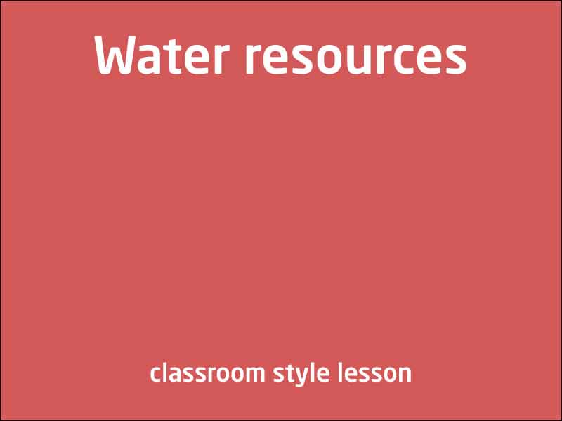SubjectCoach | Water resources
