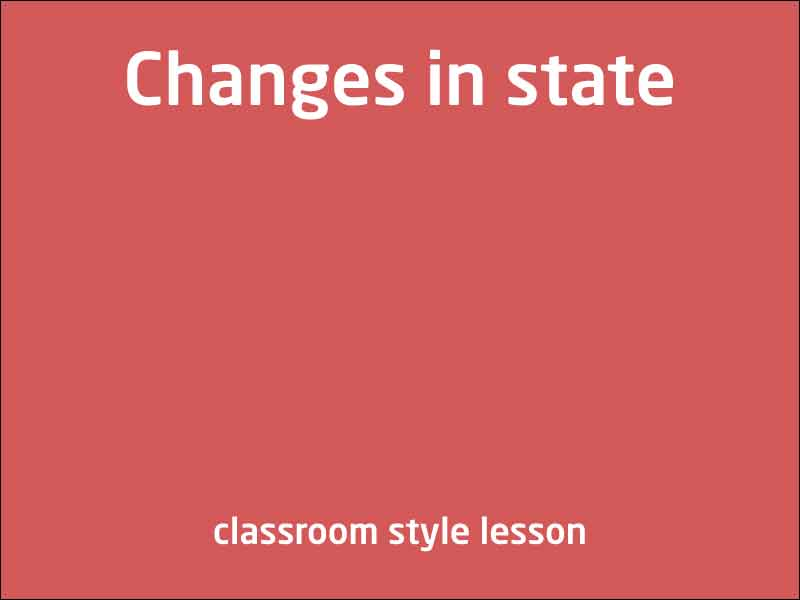 SubjectCoach | Changes in states