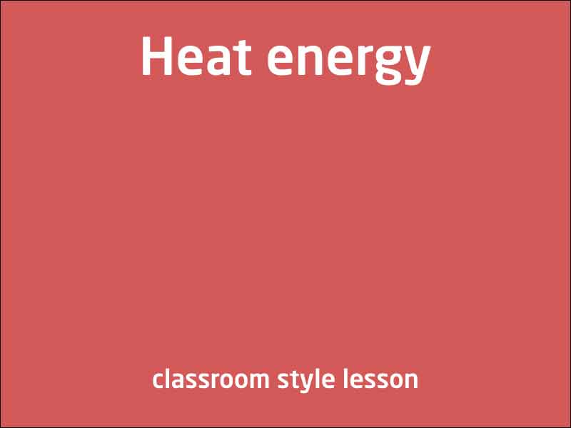 SubjectCoach | Heat Energy