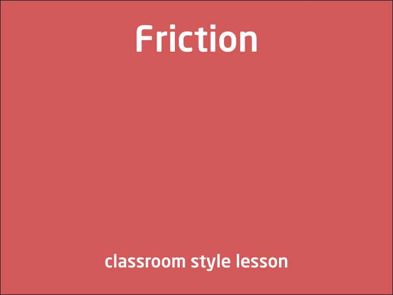 SubjectCoach | Friction