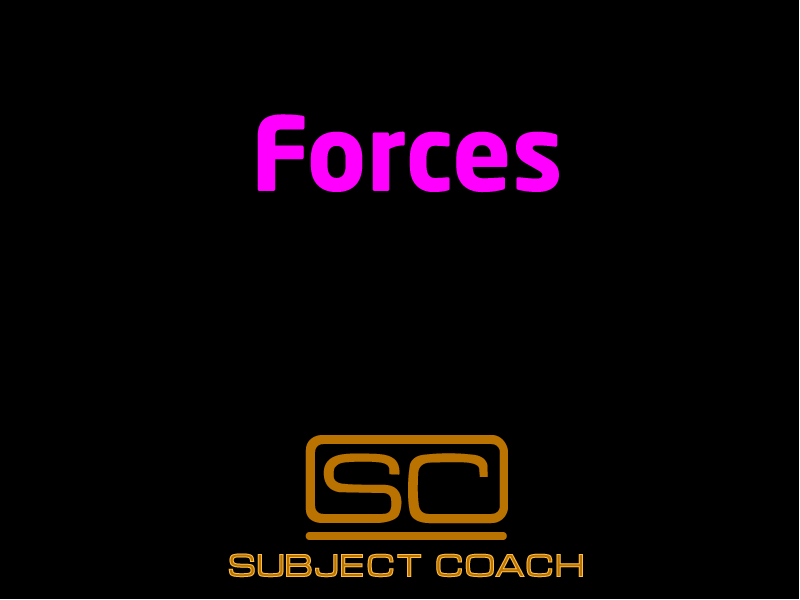 SubjectCoach | Forces