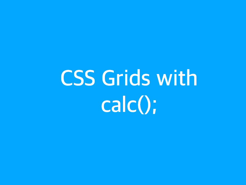 SubjectCoach | Grids with CSS calc() function