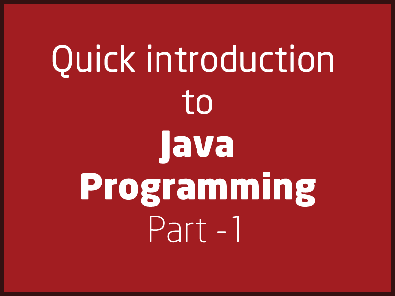 SubjectCoach | Quick introduction to Java Programming language - Part 1