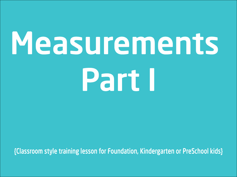 SubjectCoach | Measurements Part 1 units for Foundation and Preschool kids