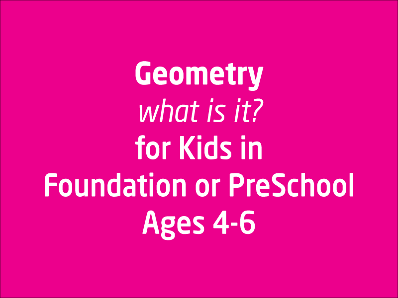 SubjectCoach | Geometry for Foundation and PreSchoolers