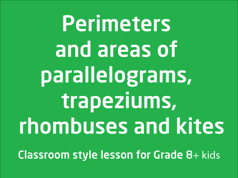 SubjectCoach | Perimeters and areas of parallelograms, trapeziums, rhombuses and kites