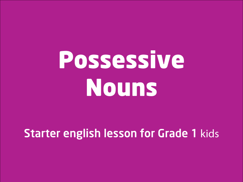 SubjectCoach | Possessive  Nouns: An introduction