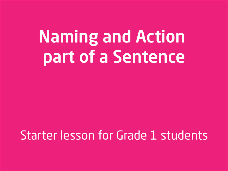 SubjectCoach | Name and Action Parts of a sentence