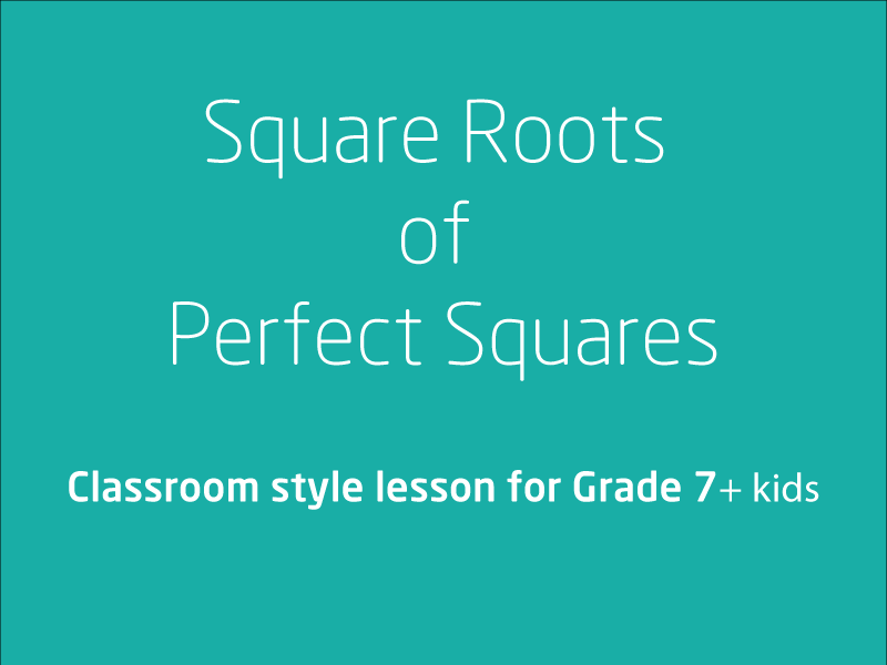 SubjectCoach | Investigate and use square roots of perfect square numbers
