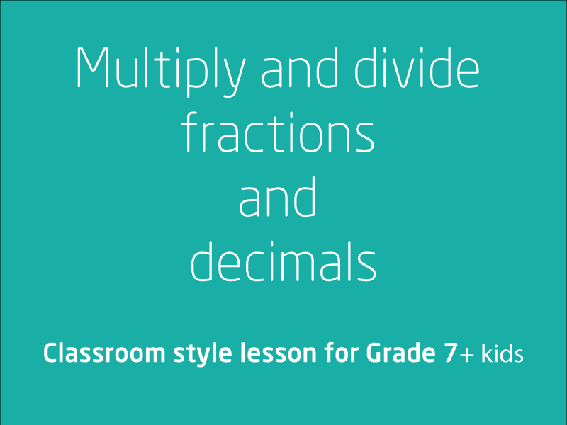 SubjectCoach | Multiply and divide fractions and decimals