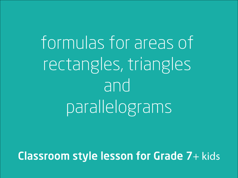 SubjectCoach | Formulas for areas of rectangles, triangles and parallelograms
