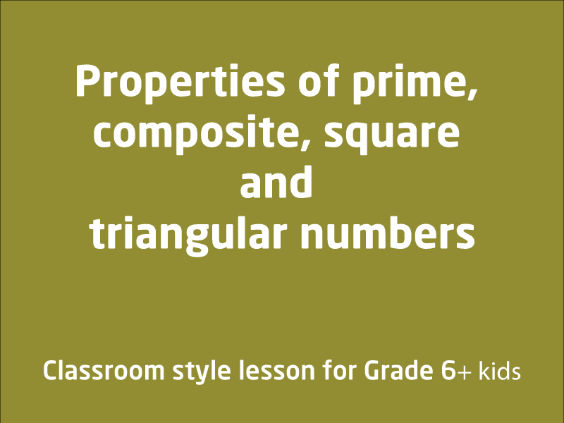 SubjectCoach | Properties of prime, composite, square and triangular numbers