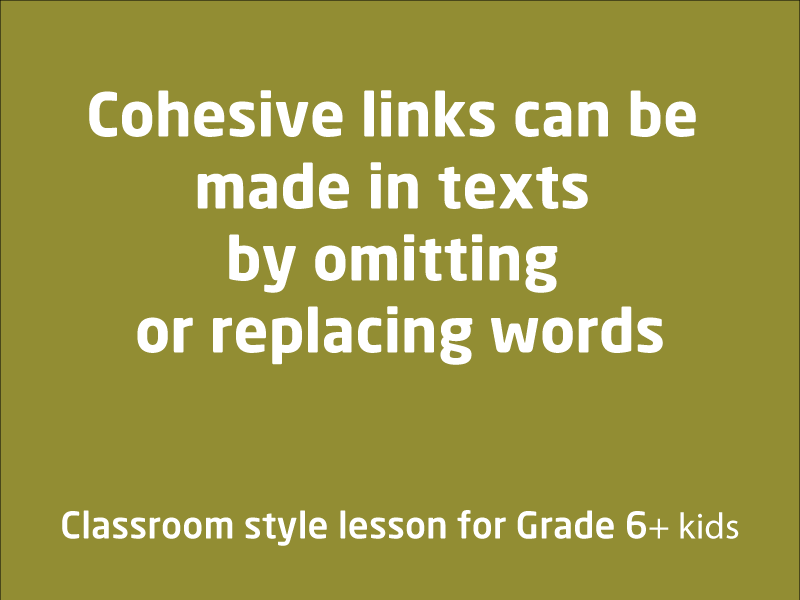 SubjectCoach | Cohesive links in texts by omitting or replacing words