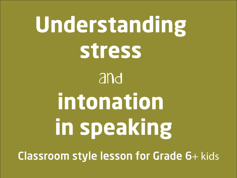 SubjectCoach | Understanding stress and intonation in speaking
