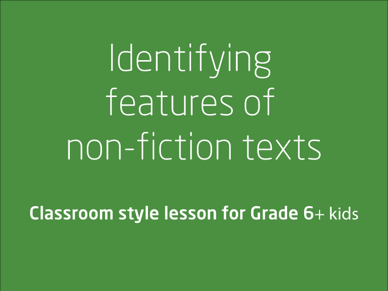 SubjectCoach | Identifying features of non-fiction texts