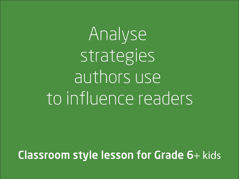 SubjectCoach | Analyse strategies authors use to influence readers