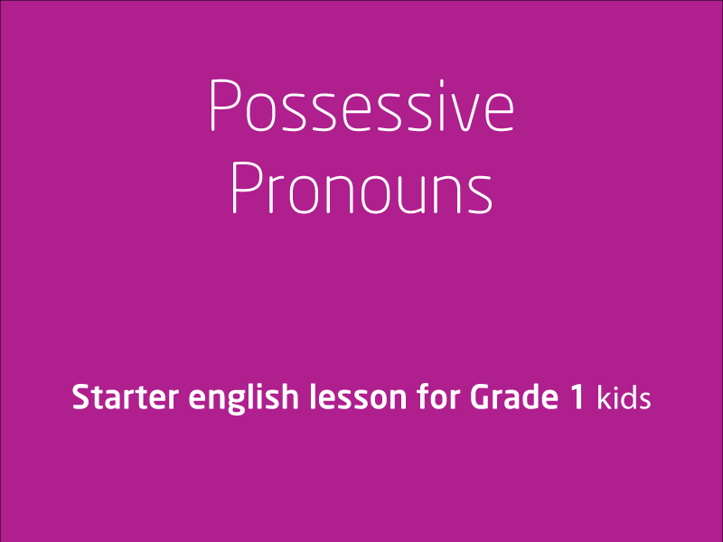 SubjectCoach | Possessive pronouns