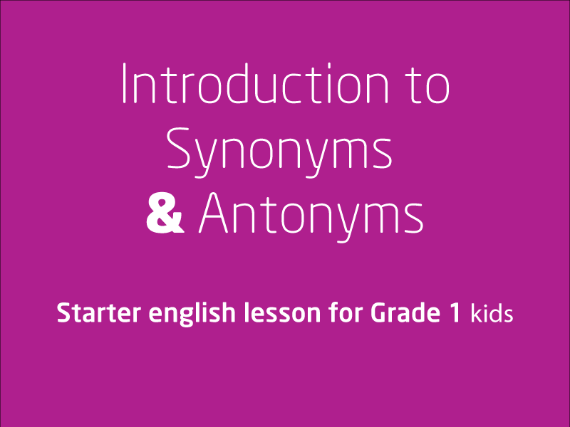 SubjectCoach | Synonyms and Antonyms
