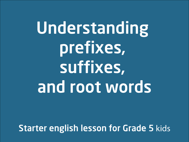 SubjectCoach | Understanding prefixes, suffixes, and root words