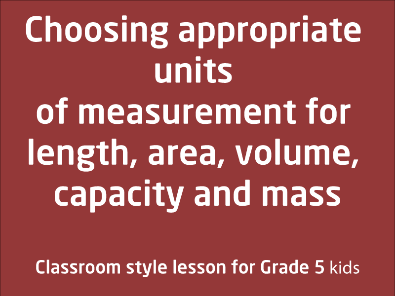 SubjectCoach | Units of measurement for length, area, volume, capacity and mass