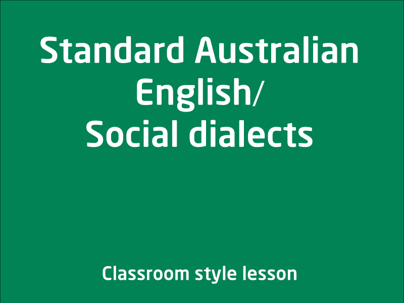 SubjectCoach | Standard Australian English / Social dialects
