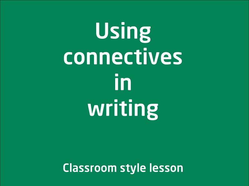 SubjectCoach | Using connectives in writing