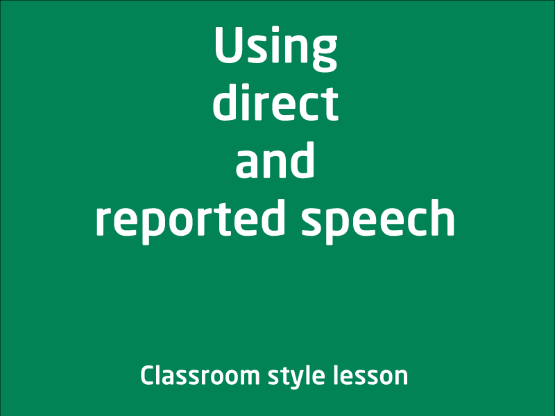 SubjectCoach | Using direct and indirect speech