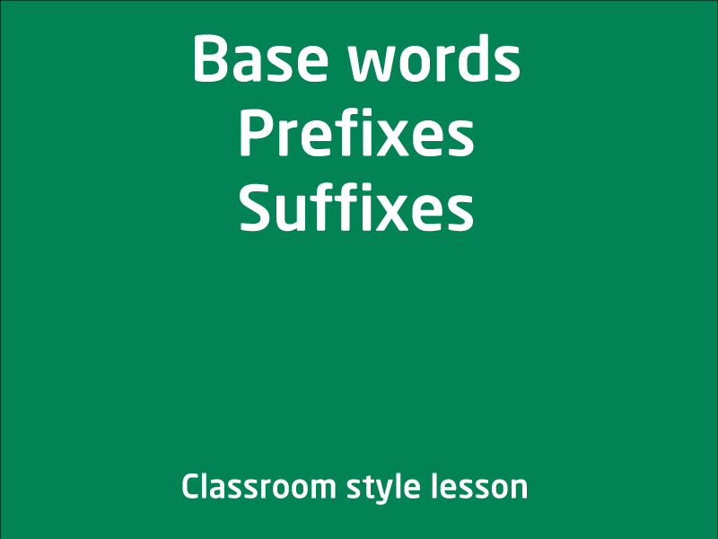 SubjectCoach | Base words, prefixes and suffixes