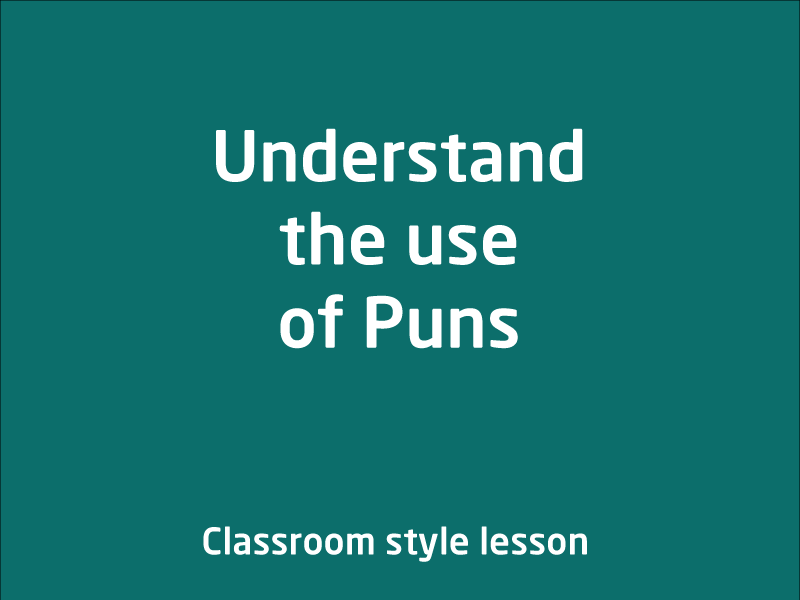 SubjectCoach | Understand the use of Puns