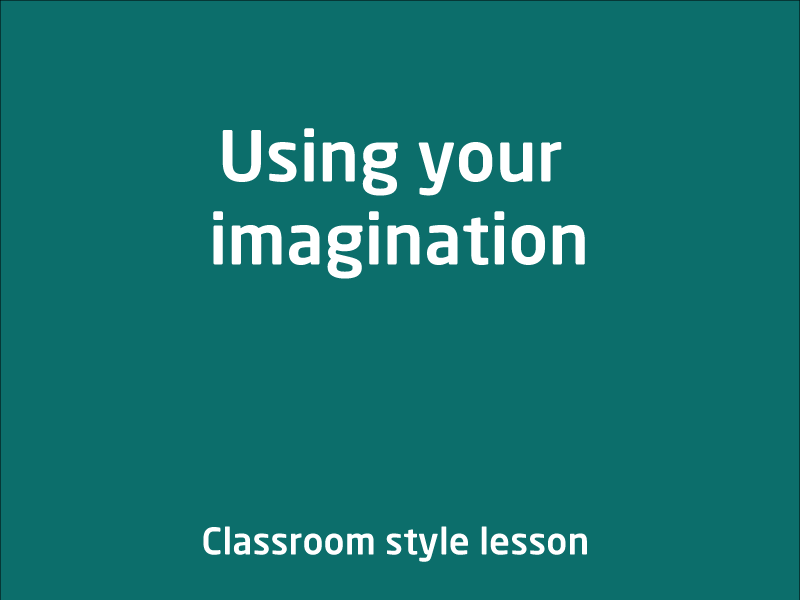 SubjectCoach | Using your imagination