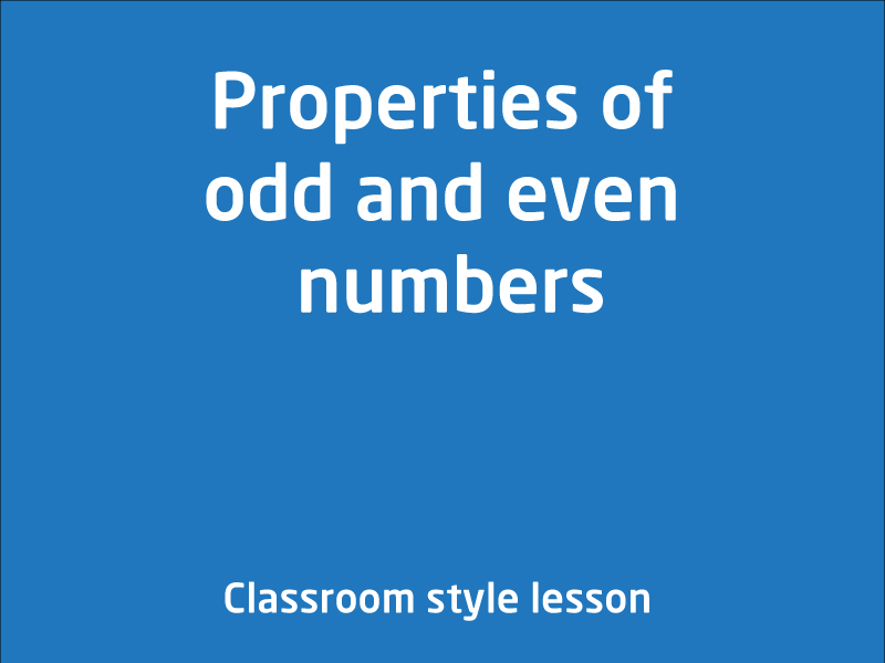 SubjectCoach | Properties of odd and even numbers