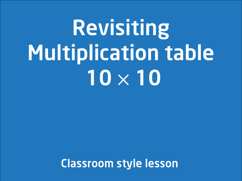 SubjectCoach | Revisiting Multiplication table 10 × 10