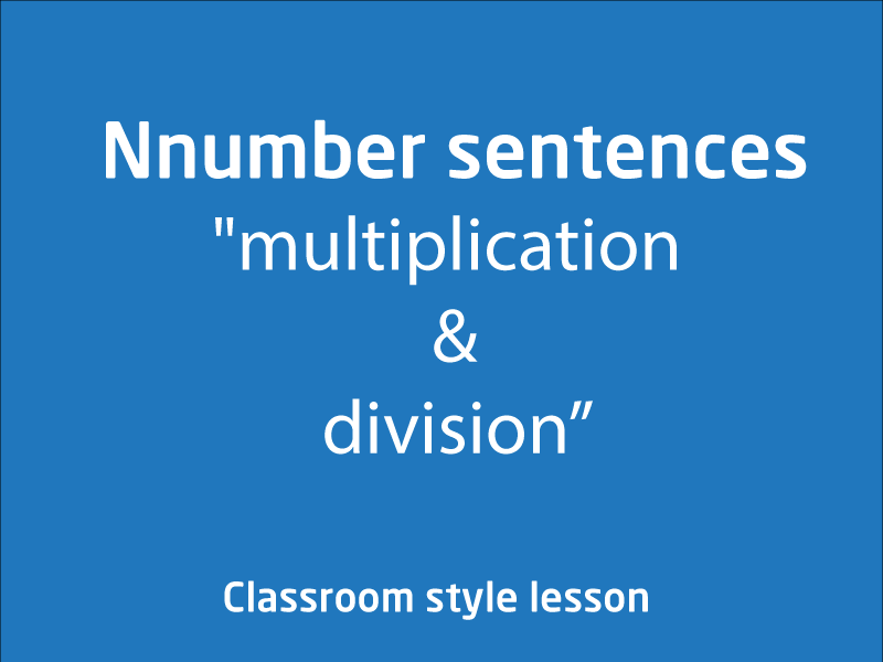 SubjectCoach | Number sentences involving multiplication or division