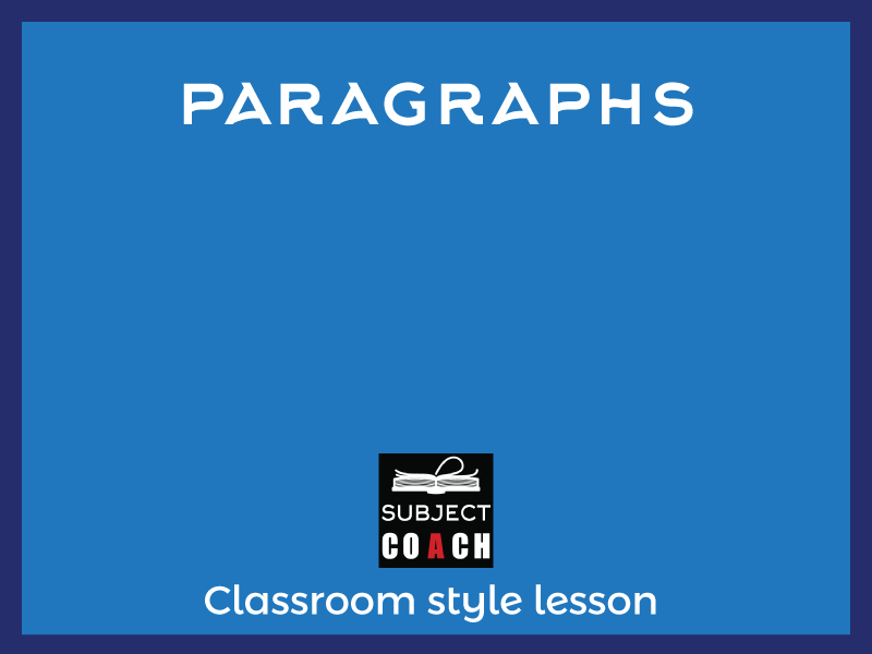 SubjectCoach | Paragraphs