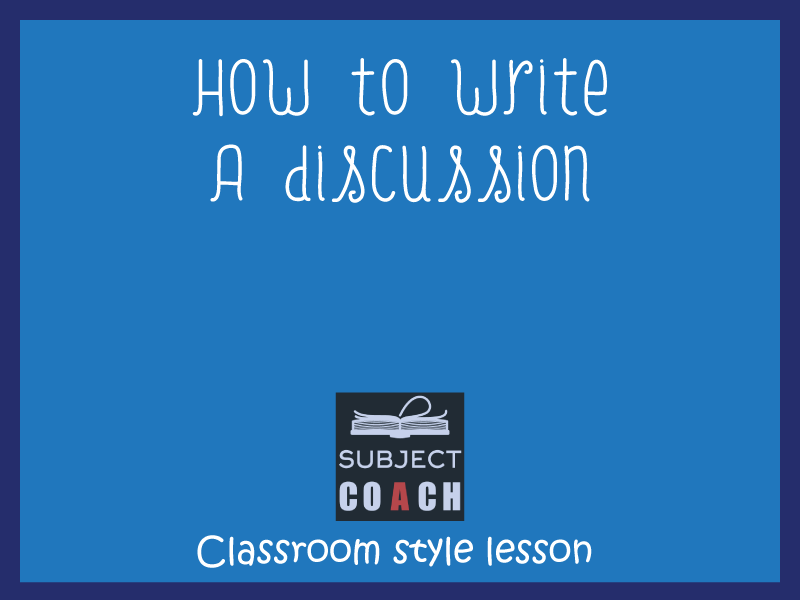 SubjectCoach | How to write a discussion