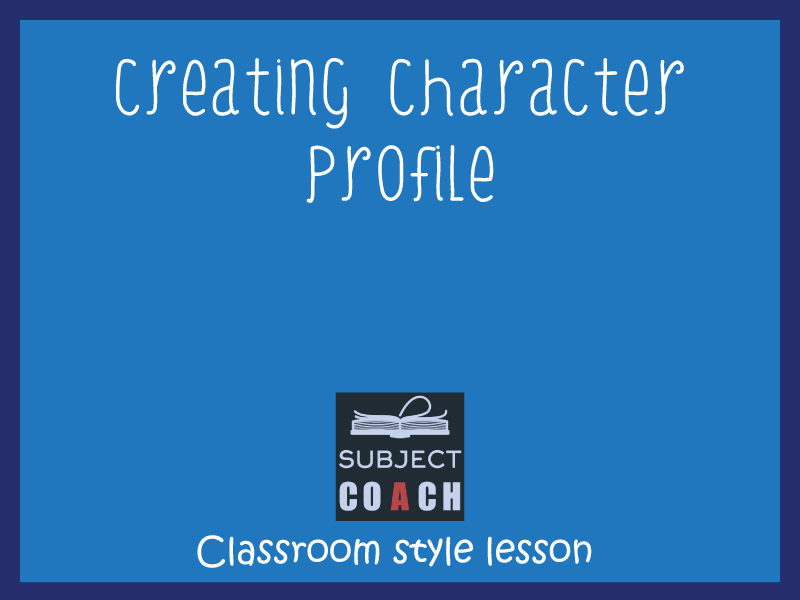 SubjectCoach | Creating a character profile