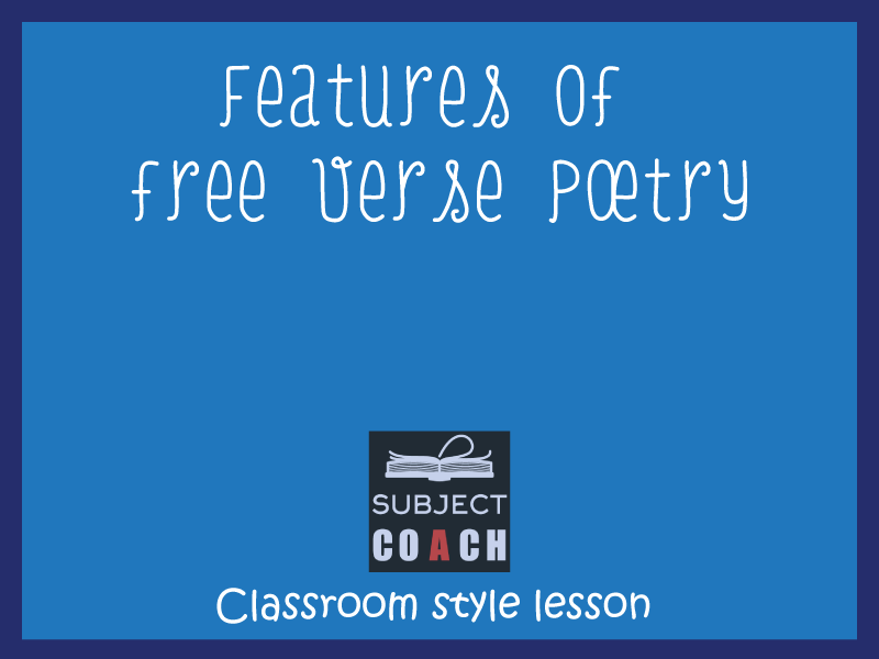 SubjectCoach | Features of free verse poetry