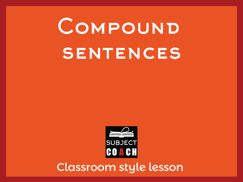 SubjectCoach | Compound sentences