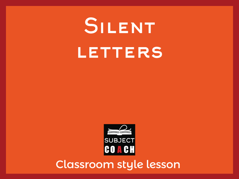 SubjectCoach | Silent Letters