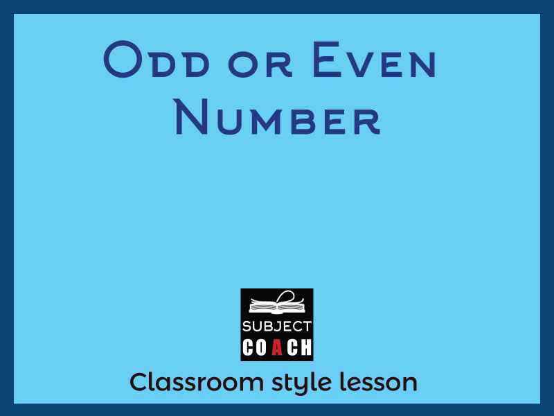 SubjectCoach | Conditions required for a number to be odd or even