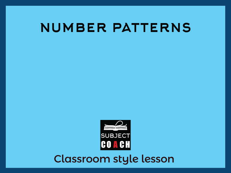 SubjectCoach | Number patterns