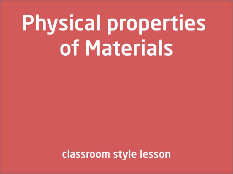 SubjectCoach | Physical properties of Materials